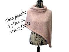 Instructions écrites ici: ... Tricoter facilement ce poncho sans couture facile et rapide!. Knit, Knitting, Easy, Tuto, Tricot, Facile,