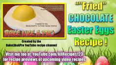 Easy Fried Chocolate Easter Eggs Recipe By BakeLikeAPro