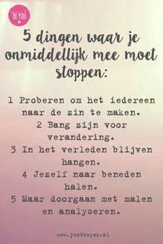 5 dingen om onmiddellijk mee te stoppen 1 and 5 no good i promes to change that Angst Quotes, Words Quotes, Me Quotes, Sayings, The Words, Dutch Quotes, Les Sentiments, Note To Self, Mantra