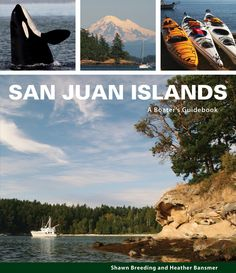 San Juan Islands: A Boater's Guidebook