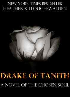 The Chosen Soul series, book two: Drake of Tanith