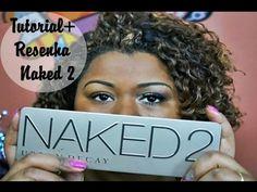 Tutorial+Resenha: Naked 2