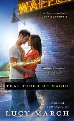 That Touch of Magic by Lucy March | Nodaway Falls, BK#2 | Publisher: St. Martin's Paperbacks | Publication Date: January 28, 2014 | #Paranormal Romance