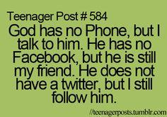 True. I <3 you God!!!