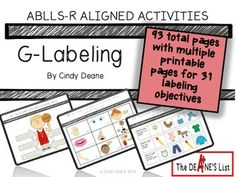 TPT--ABLLS-R Aligned Activities—G Labeling 93 pages of activities addressing ABLLS-R labeling goals.