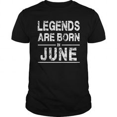 Awesome Tee June Legends are Born in June T shirts