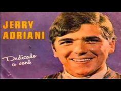 JOVEM GUARDA   JERRY ADRIANI 13 Musicas