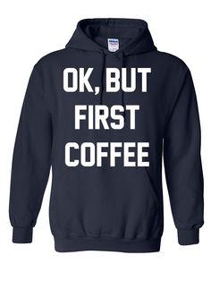Ok, but first coffee Hoodie
