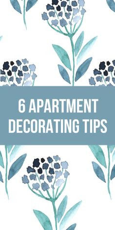 6 Apartment Decorating Tips - by The Inspired Room