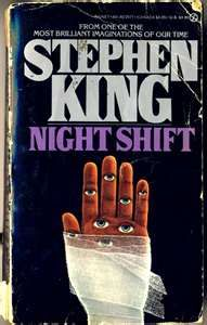 Stephen King's Night Shift, One of my classmates brought this book to school…