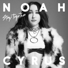 Listen #free in #Spotify: Stay Together by Noah Cyrus