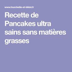 Recette de Pancakes ultra sains sans matières grasses