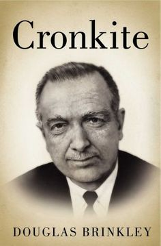 Cronkite by Douglas Brinkley | Biography | Douglas Brinkley presents the definitive, revealing biography of an American legend: renowned news anchor Walter Cronkite. | Find it at PCLS: http://catalog.popelibrary.org/polaris/