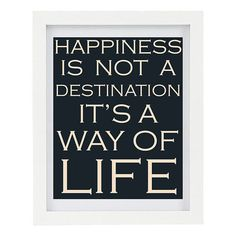 Happiness is not a destination Wedding Gift by ColourscapePrints, $15.00