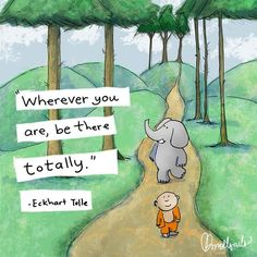"""★ """"Wherever you are, be there totally. Doodle Quotes, Zen Quotes, Yoga Quotes, Cute Quotes, Great Quotes, Positive Quotes, Inspirational Quotes, Tiny Buddha, Little Buddha"""