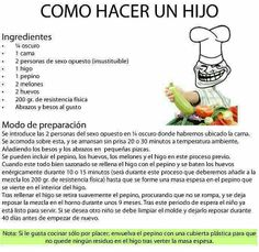 Enjoy the meme 'Receta para hacer un hijo' uploaded by AMAEZ. Memedroid: the best site to see, rate and share funny memes! Spanish Quotes, Lol, Life Sayings, Funny Things, Random, Memes, Chistes, Ha Ha, Kisses And Hugs