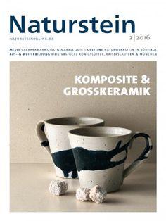 Naturstein 02/2016: Messe: Carraramarmotec & Marble 2016 - Gesteine: Naturwerkstein in Südtirol - Komposite & Grosskeramik