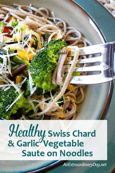 Need a yummy recipe for supper tonight? One bite and you'll make this super healthy and rustic swiss chard and garlic vegetable medley over soba noodles your family favorite - it's so delicious! Recipe creation of AnExtraordinaryDay.net #healthyrecipes #noodles #veggies