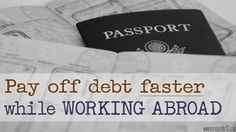 You don't have to choose between world travel and paying off your student loan debt. How working abroad was the best thing that ever happened to my money.