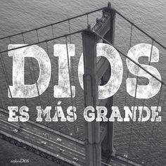#Dios es más grande. #ExploraDios
