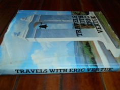 Buy ERIC VERTUE -  TRAVELS WITH ERIC VERTUE -  HISTORIC ARCHITECTURE ILLUS PHOTOS 1976 HARDBACK for R75.00