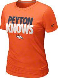 """Peyton Manning Denver Broncos Women's Orange Nike """"Peyton Knows"""" T-Shirt $27.99 http://www.fansedge.com/Peyton-Manning-Denver-Broncos-Womens-Orange-Nike-Peyton-Knows-T-Shirt-_25849472_PD.html?social=pinterest_pfid22-50172"""