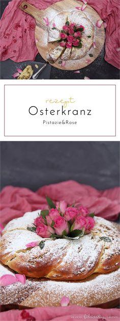 Rezept für leckeren Osterkranz mit Pistazien und Rosenwasser  - perfekt für den Oster-Brunch oder das Oster-Frühstück