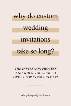 It happens often - I get an inquiry from an awesome couple, with an epic wedding vibe, and great budget. The only problem? They need their invitations in 2 weeks. It breaks my heart because between time for design, production, and assembly, it's near impossible to make that happen. Here's my exact wedding invitation ordering process and how much time you should allocate to planning in advance!