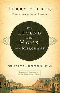 The Legend of the Monk and the Merchant: Twelve Keys to Successful Living, http://www.amazon.com/dp/0849948525/ref=cm_sw_r_pi_s_awdm_xm3Lxb3HTZMFS