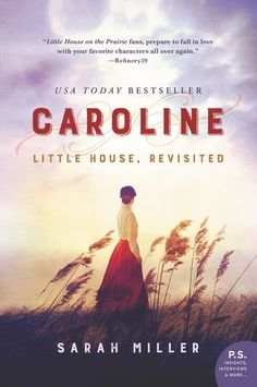 USA Today Bestseller!One of Refinery29's Best Reads of SeptemberIn this novel authorized by the Little House Heritage Trust, Sarah Miller vividly recreates t...