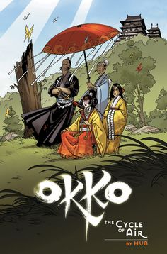 'Okko: The Cycle of Air' by Hub ---- It is the Spring of 1110 in the official calendar of the Pajan Empire. Okko is called upon to assist the daughter of Lady Mayudama, wh. Bilal, Ligne Claire, Best Doctors, L5r, Read Comics, Comic Page, Manga Comics, Comic Artist, Art Google
