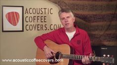 "Acoustic Coffee Covers - Free video guitar lessons ""Song of the Week"""