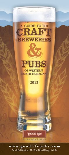 Good Life Pubs guide to craft beer http://www.goodlifepubs.com/asheville/beer/  #avl #wnc