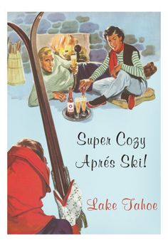 Don't be shy! Cozy up to the fire, and browse this fine collection of vintage ski posters.
