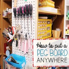 How To Put a Pegooard Anywhere! | Hometalk