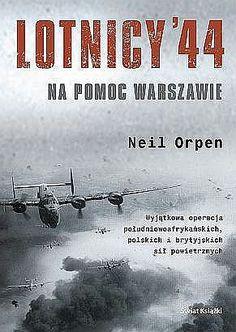 http://www.literatura.gildia.pl/tworcy/neil_orpen/lotnicy_44_na_pomoc_warszawie,okladka