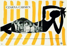 Wojciech Fangor, poster for the film Czarna Carmen, dir. Otto Preminger, photo: courtesy of Wilanów Poster Museum, Warsaw Polish Movie Posters, Film Posters, Music Posters, Design Club, Design Art, Design Ideas, Diahann Carroll, Dorothy Dandridge, Exhibition Poster