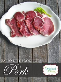 Learn secrets other sites won't tell you about Pork and other foods on the Paleo diet food list including Paleo diet recipes only at Original Eating! Paleo Diet Food List, Diet Recipes, Benefit, Pork, Gluten Free, Foods, The Originals, Eat, Kale Stir Fry