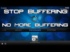 NO BUFFERING ON KODI! - HOW TO STOP KODI BUFFERING - EASY TUTORIAL! - YouTube