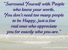 very few who really appreciate who you really are