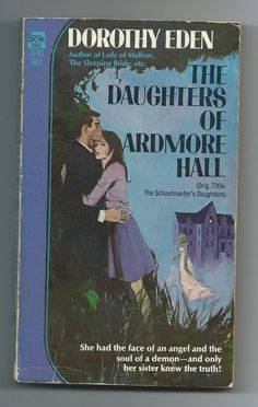 The Daughters of Ardmore Hall, Dorothy Eden, Ace # H-35, Paperback