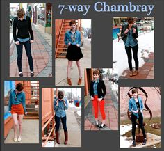 Seven ways to wear your chambray for completely different looks!