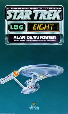 Star Trek: Log Eight by Alan Dean Foster (1976), Publisher: Ballantine Books, Art Director: Ian Summers, Designer & Illustrator: Stanislaw Fernandes