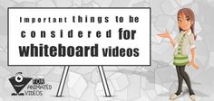 Important things to be considered for whiteboard animation videos http://www.foranimatedvideos.com/blog/things-to-consider-for-whiteboard-animation/