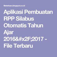 Aplikasi Pembuatan RPP Silabus Otomatis Tahun Ajar 2016/2017 - File Terbaru