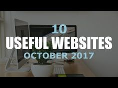 10 Useful and Amazing Websites (October 2017)