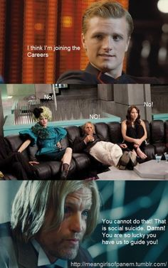 Social suicide! & also, you know, like real suicide. #peeta #haymitch #effie #katniss #hungergames #meangirls