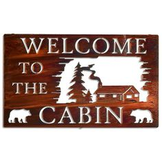 Welcome to Our Cabin Sign Thick Aspen Wood Made in USA Rustic Log Furniture… Metal Tree Wall Art, Metal Art, Wood Art, Metal Welcome Sign, Rustic Log Furniture, Cabin Signs, Lake Signs, Aspen Wood, Laser Cut Metal
