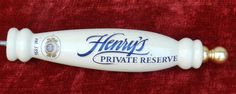 Henry's Private Reserve Beer Tap Handle              00268 by NWAttic on Etsy https://www.etsy.com/listing/233366840/henrys-private-reserve-beer-tap-handle