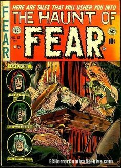 I love EC horror comics covers from the 50s.